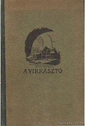 A virrazstó I-II. kötet egyben - Iványi Ferenc - Régikönyvek