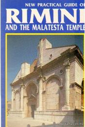New practical guide of Rimini and the Malatesta temple - Chiarelli, Renzo - Régikönyvek