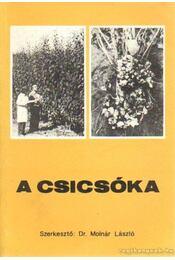 A csicsóka - Molnár László, Molnár Lászlóné, Angeli István - Régikönyvek