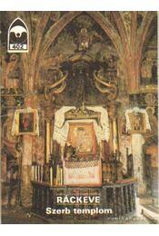 Ráckeve - Szerb templom - Régikönyvek
