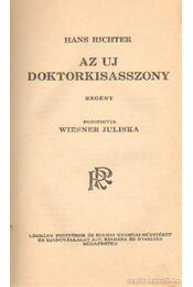Az új doktorkisasszony - Richter, Hans - Régikönyvek