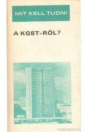 Mit kell tudni a KGST-ről? - Meisel Sándor dr. - Régikönyvek