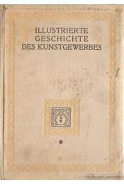 Illustrierte Geschichte des Kunstgewerbes - Régikönyvek