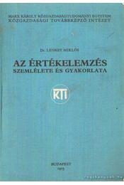 Az értékelemzés szemlélete és gyakorlata - Lenkey Miklós dr. - Régikönyvek