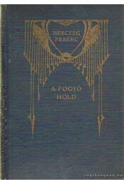 A fogyó hold - Herceg Ferenc - Régikönyvek