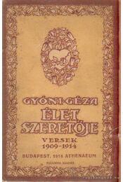 Élet szeretője - Gyóni Géza - Régikönyvek