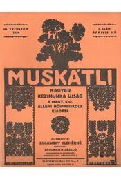 Muskátli 1934. április 7. szám - Zulawsky Elemérné - Régikönyvek