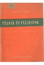 Példák és feladatok - Somlyó György - Régikönyvek