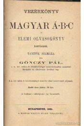 Vezérkönyv magyar Á-B-C és elemi olvasókönyv - Gönczy Pál - Régikönyvek
