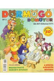Dörmögő Dömötör 2007/4 - Cser Gábor - Régikönyvek