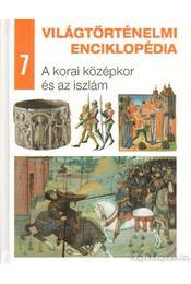 A korai középkor és az iszlám - Eperjessy László (szerk.) - Régikönyvek