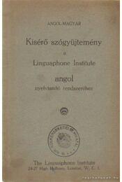 Kisérő szógyűjtemény a Linguaphone Institute angol nyelvtanító rendszeréhez - Régikönyvek