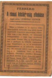 A római köztársaság elbukása - Ferrero, G. - Régikönyvek
