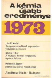 A kémia újabb eredményei 1973. 16. kötet - Csákvári Béla - Régikönyvek