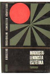 Marxista-leninista esztétika - Több író - Régikönyvek
