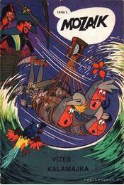 Vizes kalamajka (Mozaik 1976/1) - Hegen, Hannes - Régikönyvek