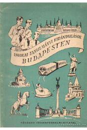 Iskolai tanulmányi kirándulások Budapesten - Régikönyvek