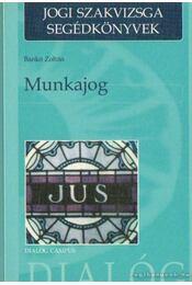 Munkajog - Bankó Zoltán, Berke Gyula dr.- Kiss György dr. - Régikönyvek