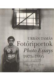 Fotóriportok 1975-1995 - Urbán Tamás - Régikönyvek