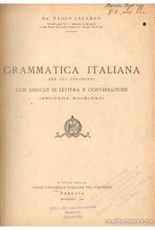 Grammatica Italiana per gli stranieri con esercizi di lettura e conversazione - Dr. Calabro, Paolo - Régikönyvek