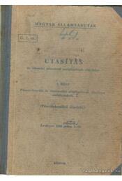 Utasítás az állomási pénztárak szolgálatának ellátására I. rész - Régikönyvek