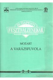 A varázsfuvola - Mozart, Wolfgang Amadeus - Régikönyvek