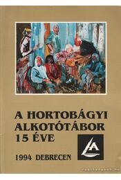 A hortobágyi alkotótábor 15 éve - Régikönyvek