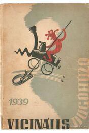Vicinális dugóhúzó 1939 - Ordódy János - Régikönyvek
