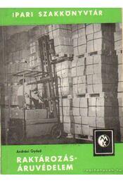 Raktározás - áruvédelem - Andrási Győző - Régikönyvek