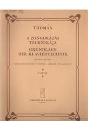 A zongorázás technikája III. kötet - Thomán István - Régikönyvek