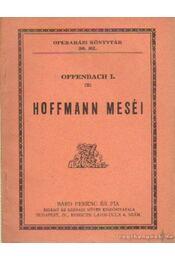 Hoffman meséi - Barbier Gyula - Régikönyvek