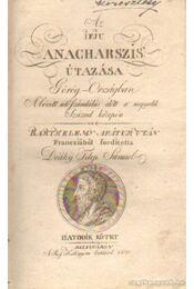 Az ifju anacharszis útazása Görög-Országban A' bévett időszámlálás előtt a' negyedik Század közepén (Hatodik kötet) - Barthelemy Apátur - Régikönyvek