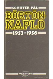 Börtönnapló 1953-1956 - Schiffer Pál - Régikönyvek