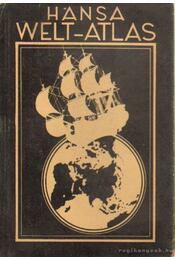Hansa Welt-Atlas - Otto Wand - Régikönyvek