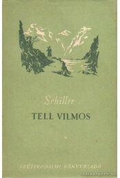 Tell Villmos - Schiller, Friedrich - Régikönyvek