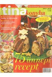 Tina konyha extra 2005/7 - Vizi Gyöngyi - Régikönyvek