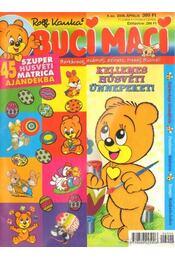 Buci Maci 2006. április 4. szám - Kauka, Rolf - Régikönyvek