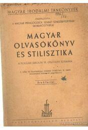 Magyar olvasókönyv és stilisztika a polgári iskolák III. osztálya számára - Dobos László - Régikönyvek