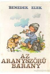 Az aranyszőrű bárány - Benedek Elek - Régikönyvek