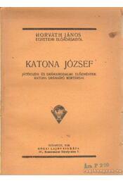 Katona József - Horváth János - Régikönyvek