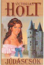Júdáscsók - Victoria Holt - Régikönyvek