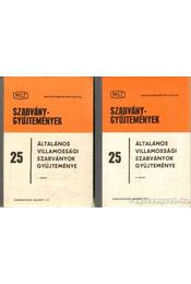 Általános villamossági szabványok gyűjteménye I-II. - Ocskay Imre (szerk.) - Régikönyvek