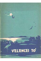 Velencei tó - Gonda Istvánné- Kovács Mihály - Régikönyvek