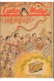 Ludas Matyi 1948. IV. évfolyam (teljes) - Gádor Béla - Régikönyvek
