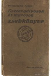 Esztergályosok és marósok zsebkönyve - Prohászka János - Régikönyvek