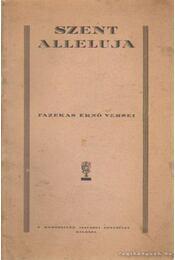 Szent Alleluja - Fazekas Ernő - Régikönyvek