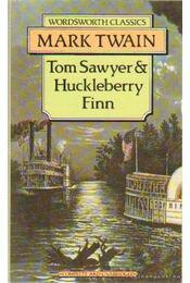 Tom Sawyer & Huckleberry Finn - Twain, Mark - Régikönyvek