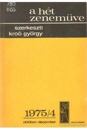 A hét zeneműve 1975/4 - Kroó György - Régikönyvek