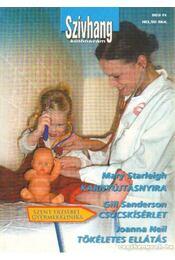 Karnyújtásnyira - Csúcskísérlet - Tökéletes ellátás 3. kötet - Neil, Joanna, Sanderson, Gill, Starleigh, Mary - Régikönyvek