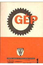 Gép 1975. XXVII. évfolyam 1-12. szám (teljes) - Dr. Lettner Ferenc (főszerk.) - Régikönyvek